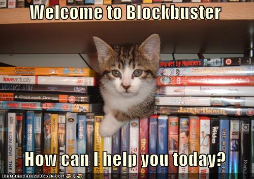 Welcome to Blockbuster